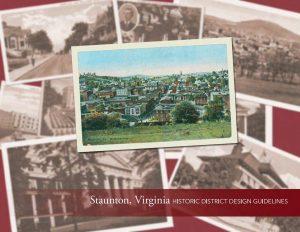Staunton, Virginia: Historic District Design Guidelines